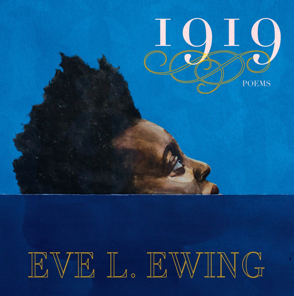 Chicago 1919 Race Riots Eve Ewing